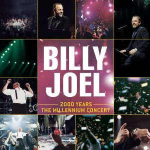 2000 Years: The Millennium Concert (Billy Joel)
