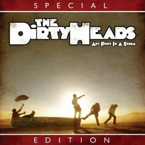 Any Port in a Storm (The Dirty Heads)