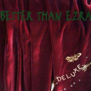 Deluxe (Better Than Ezra)