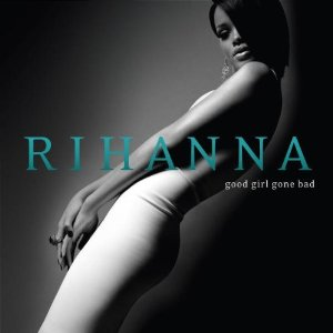Good Girl Gone Bad Album Cover