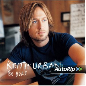 Be Here (Keith Urban)