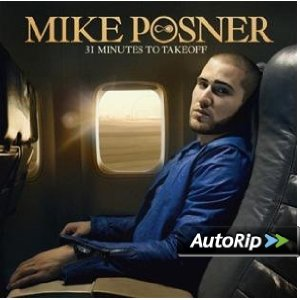 31 Minutes to Takeoff (Mike Posner)