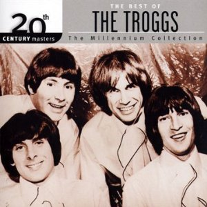 20th Century Masters: The Millennium Collection: The Best of The Troggs Album Cover