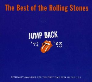 Jump Back: The Best of the Rolling Stones 1971 - 1993 Album Cover
