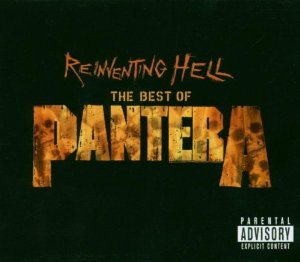 Reinventing Hell: The Best of Pantera Album Cover