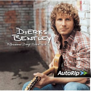 Modern Day Drifter (Dierks Bentley)