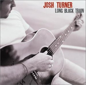 Long Black Train (Josh Turner)