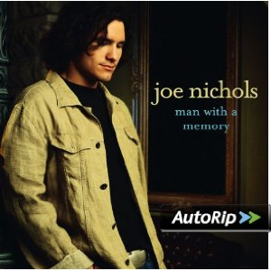 Man With a Memory (Joe Nichols)