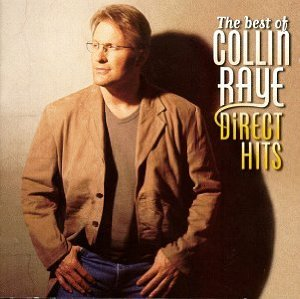 The Best of Collin Raye: Direct Hits Album Cover