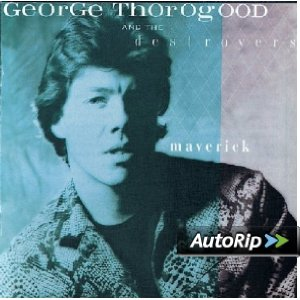 Maverick (George Thorogood & The Destroyers)