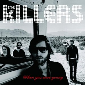 When You Were Young (The Killers)
