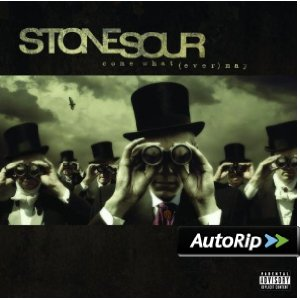 Come What(ever) May (Stone Sour)