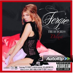 The Dutchess: Deluxe (Fergie)