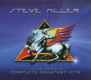 Young Hearts: Complete Greatest Hits (Steve Miller Band)