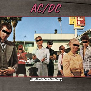 Dirty Deeds Done Dirt Cheap (AC/DC)