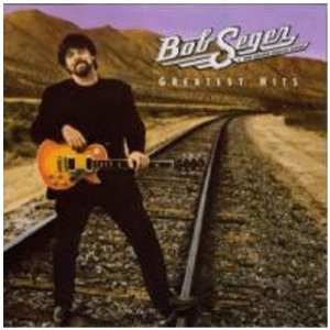 Greatest Hits (Bob Seger & The Silver Bullet Band)