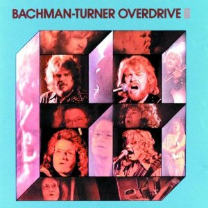 Bachman-Turner Overdrive II Album Cover