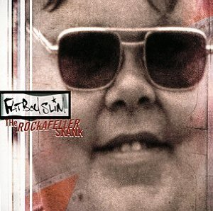 The Rockafeller Skank (Fatboy Slim)