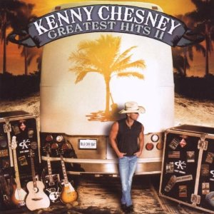 Greatest Hits II (Kenny Chesney)