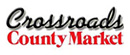 Crossroads County Market