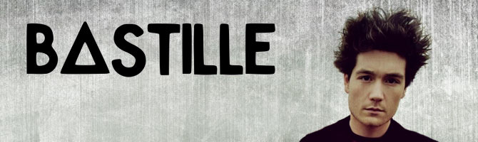 Artist of the Month - Bastile
