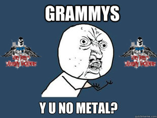 GRAMMYS Y U NO