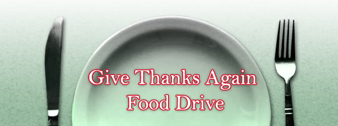 Give Thanks Again Food Drive