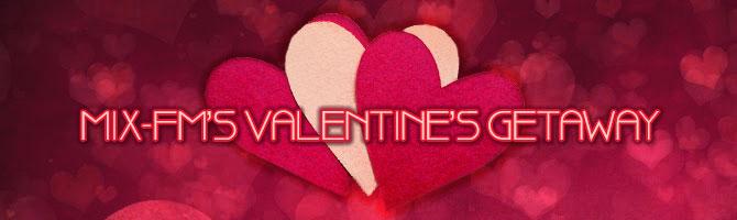 MIX-FM's Valentines Getaway