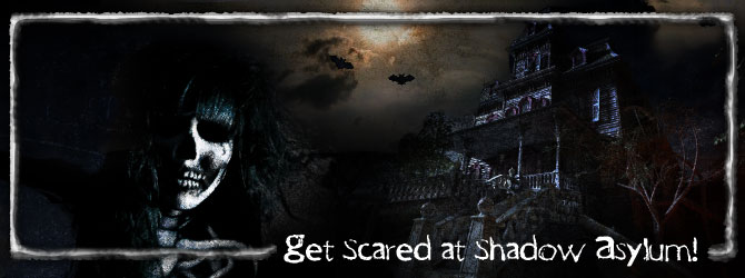 Get Scared at Shadow Asylum
