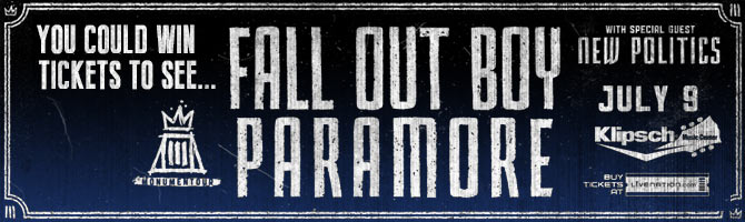 Win Fall Out Boy & Paramore Tickets!