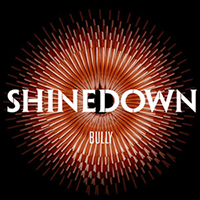 Shinedown - Bully