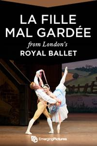 "_Ballet in Cinema: The Royal Ballet's ""La Fille Mal Gardee"" Encore"