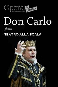 "_Opera in Cinema: Teatro alla Scala's ""Don Carlo"" Encore"