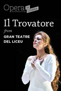 """_Opera in Cinema: Gran Teatre del Liceu's """"Il Trovatore"""""""