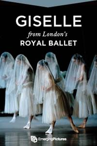 "_Ballet in Cinema: Royal Ballet's ""Giselle"" Encore"