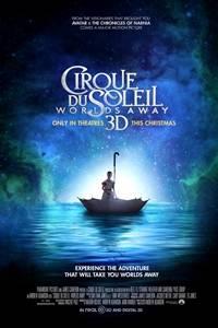 _Cirque du Soleil: Worlds Away 3D