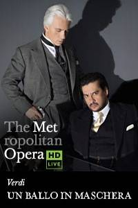 _The Metropolitan Opera: Un Ballo in Maschera