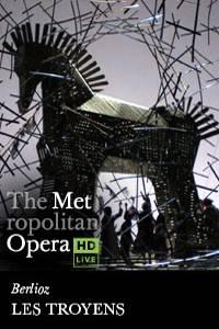 _The Metropolitan Opera: Les Troyens