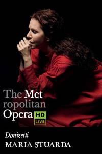 _The Metropolitan Opera: Maria Stuarda LIVE