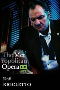 _The Metropolitan Opera: Rigoletto