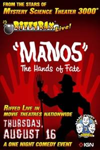 "_RiffTrax Live: ""Manos"" The Hands of Fate"