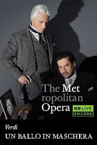 _The Metropolitan Opera: Un Ballo in Maschera Encore