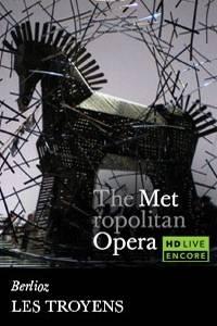_The Metropolitan Opera: Les Troyens Encore