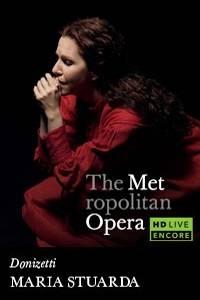 _The Metropolitan Opera: Maria Stuarda Encore