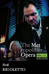 _The Metropolitan Opera: Rigoletto Encore