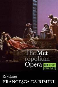 _The Metropolitan Opera: Francesca da Rimini Encore