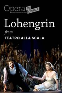 "_Opera in Cinema: Teatro alla Scala's ""Lohengrin"""
