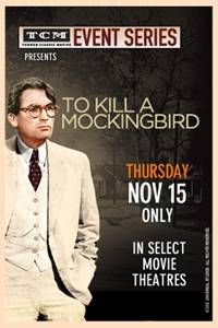 _TCM Presents To Kill A Mockingbird 50th Anniversary