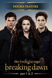 _The Twilight Saga: Breaking Dawn Parts 1 & 2