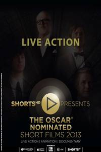 _The Oscar Nominated Short Films 2013: Live Action